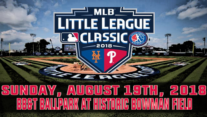 0e9ae2cd2 Phillies, Mets To Play In Second MLB Little League Classic In Williamsport  On August 19th