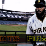 Giants at Pirates