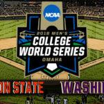 NCAA College World Series Game #5: #3 Oregon State vs Washington
